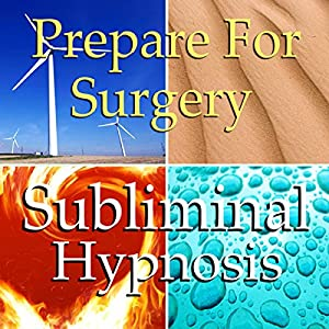 Prepare for Surgery Subliminal Affirmations Speech