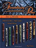 Fountain Pens Past & Present: Identification and Value Guide, 2nd Edition