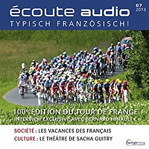 Écoute audio - Le Tour de France. 7/2013 Hörbuch