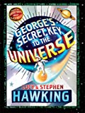 George's Secret Key to the Universe, Stephen W. Hawking and Lucy Hawking, 1410406385