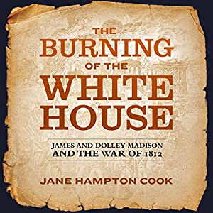 The Burning of the White House Audiobook