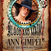 Blood and Magic: Coven Enforcers, Book 1 | Ann Gimpel