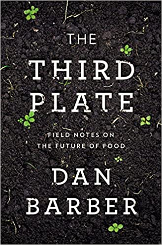 The Third Plate: Field Notes On The Future Of Food Book Pdf