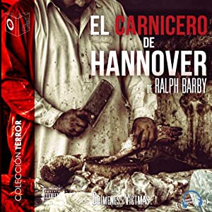 El Carnicero de Hannover [The Butcher of Hannover] Audiobook