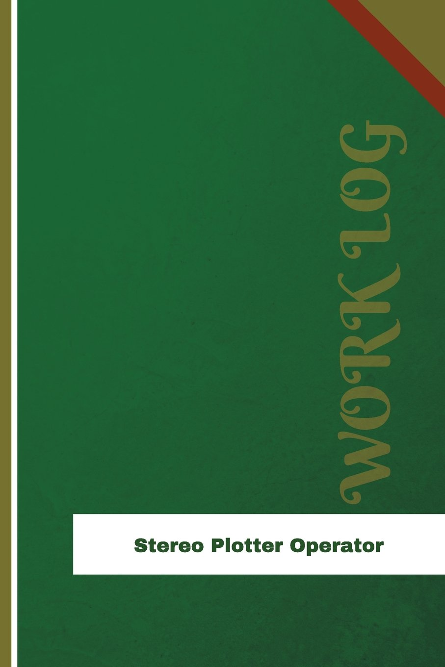 Stereo Plotter Operator Work Log: Work Journal, Work Diary, Log - 126 pages, 6 x 9 inches Orange Logs/Work Log: Amazon.es: Logs, Orange: Libros en idiomas extranjeros