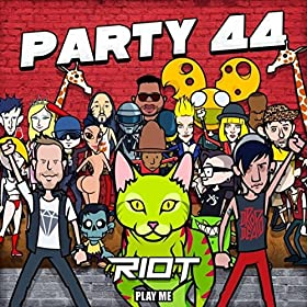 RIOT - Party 44 (Original Mix)