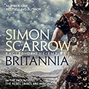 Britannia: Eagles of the Empire, Book 14 | Simon Scarrow