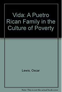 la vida a puerto rican family in the culture of poverty san juan  la vida a puerto rican family in the culture of poverty