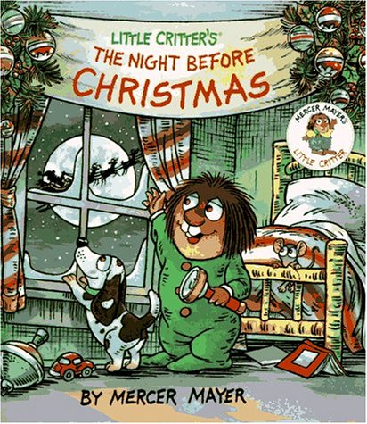 Little Critter's the Night Before Christmas (Mercer Critter Little Christmas Mayer)