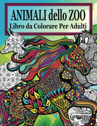 Animali Dello Zoo Libro Da Colorare Per Adulti La Distensione