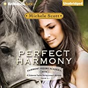 Perfect Harmony: Fairmont Riding Academy , Book 3 | Michele Scott