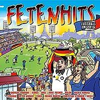 Fetenhits Fussball EM 2016 [Explicit]