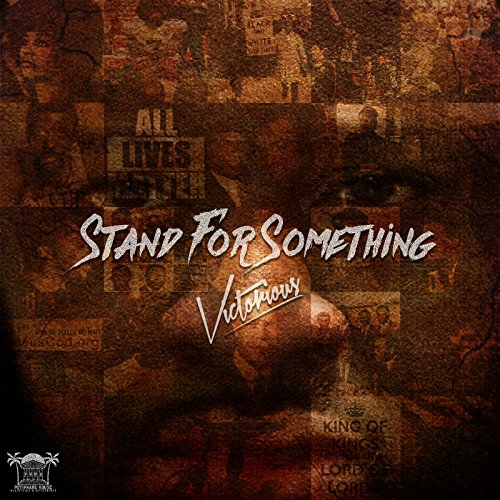 Victorious - #Standforsomething (2018)