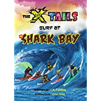 The X-tails Surf at Shark Bay (English Edition)
