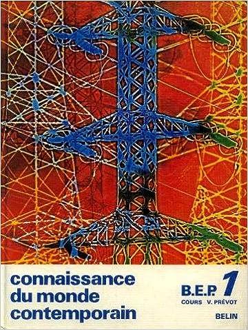Livres Connaissance du monde contemporain, BEP, tome 1 pdf epub