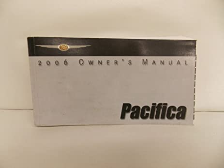 amazon com 06 2006 chrysler pacifica owners manual book guide rh amazon com 2006 pacifica owner's manual 2006 pacifica service manual pdf