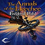 The Annals of the Heechee | Frederik Pohl