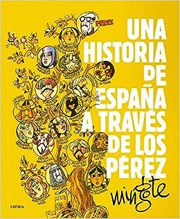 Una historia de España a través de los Pérez Fuera de Colección: Amazon.es: Mingote, Antonio: Libros