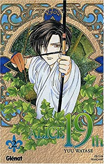 Alice 19th, Tome 2 par Watase