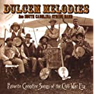 Dulcem Melodies: Favorite Campfire Songs of the Civil War Era