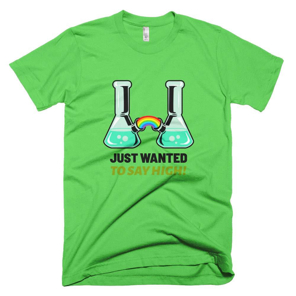 Tee Smoking Gift Just Wanted to Say High Cbd Vape Stoner Funny Shirt 420 T-Shirt Marijuana Weed