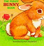 The Pudgy Bunny Book, Ruth Sanderson, 0448102102