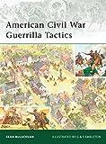 American Civil War Guerrilla Tactics (Elite)