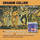 Day of the Dead/October Ferry/Symphony of Scorpion by Graham Collier (2011-10-25)
