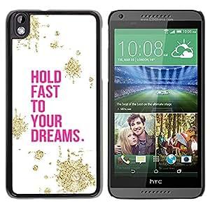 For HTC DESIRE 816 Case , Motivational Gold Pink White - Diseño Patrón Teléfono Caso Cubierta Case Bumper Duro Protección Case Cover Funda