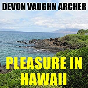 Pleasure in Hawaii Audiobook