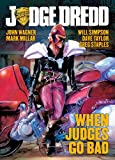 img - for Judge Dredd: When Judges Go Bad book / textbook / text book