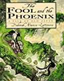 The Fool and the Phoenix, Deborah Nourse Lattimore, 0060262095