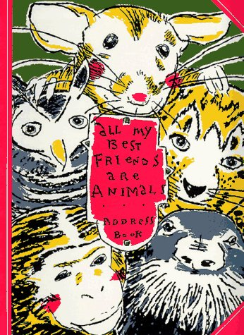 All My Best Friends Are Animals Address Book
