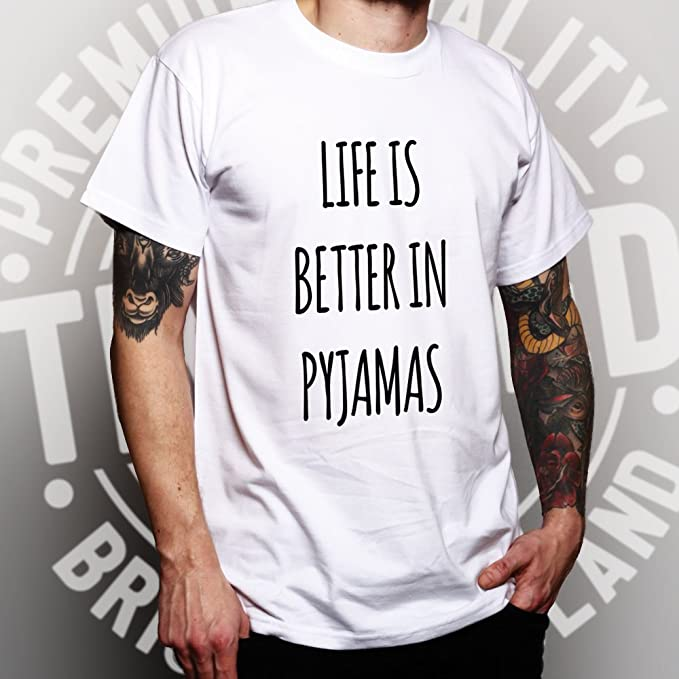 Amazon.com: Tim And Ted Funny Lazy T Shirt Life is Better in Pyjamas Slogan: Clothing