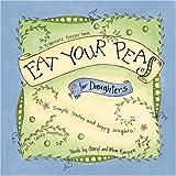 Eat Your Peas for Daughters, Cheryl Karpen, 0971179484