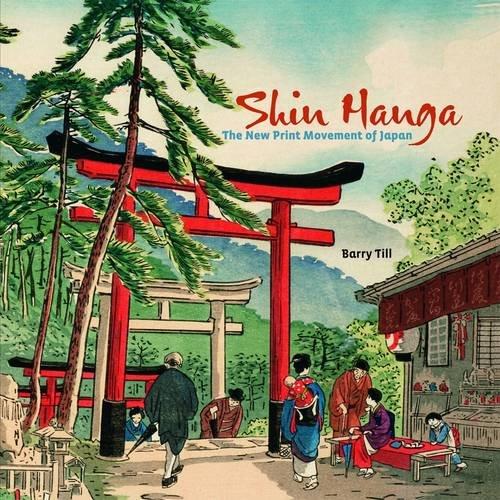 Shin Hanga  The New Print Movement In Japan