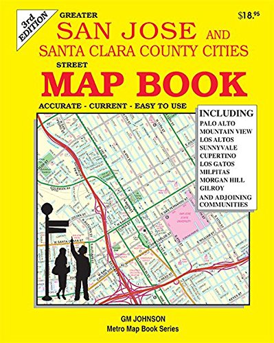 San Jose & Santa Clara County, California Map Book