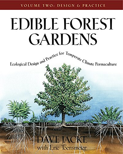 Cheap  Edible Forest Gardens, Vol. 2: Ecological Design And Practice For Temperate-Climate Permaculture