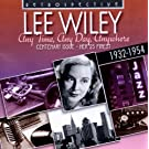 Lee Wiley, Any Time, Any Day, Anywhere
