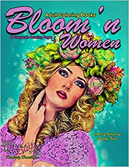 Amazon Com Adult Coloring Books Bloom N Women 48 Grayscale