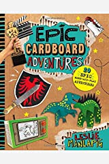 Epic Cardboard Adventures (Capstone Young Readers) Paperback