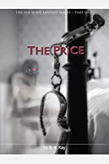 The Price (The sex slave fantasy series Book 1) Kindle Edition