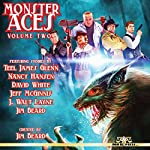Monster Aces, Volume 2 | Jim Beard,Teel James Glenn,Nancy Hansen,David White,Jeff McGinnis,J. Walt Layne