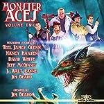 Monster Aces, Volume 2 | Jim Beard,Teel James Glenn,Nancy Hansen,David White,Jeff McGinnis,J. Walt Layne