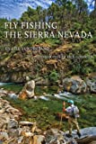 Search : Fly Fishing the Sierra Nevada: Revised and Expanded Edition