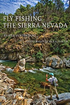 Fly fishing the sierra nevada revised and expanded for Sierra fish in english