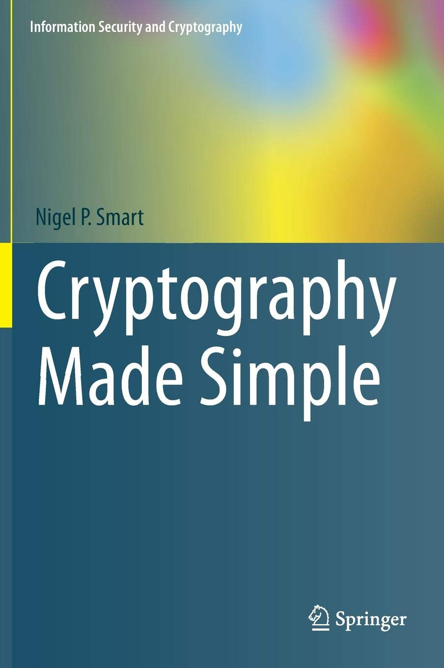 Cryptography Made Simple  Information Security And Cryptography