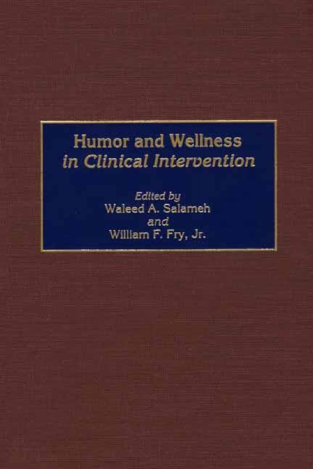 Read Online Humor and Wellness in Clinical Intervention pdf