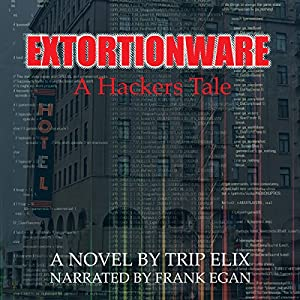 Extortionware Audiobook