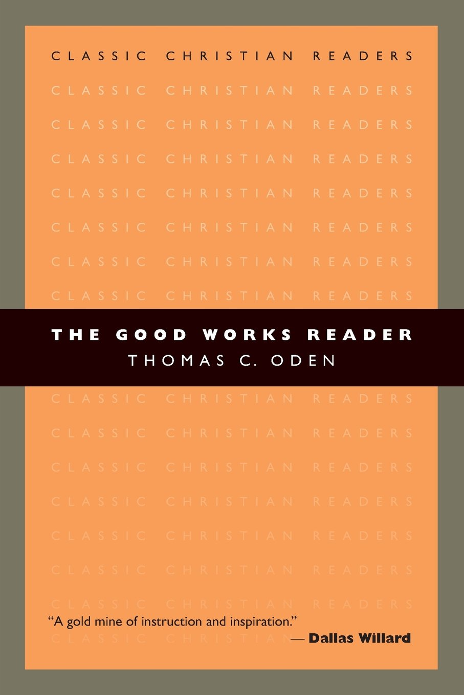 Read Online The Good Works Reader (Classic Christian Readers) pdf epub